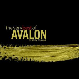 Avalon - Testify to Love The Very Best of Avalon 2003