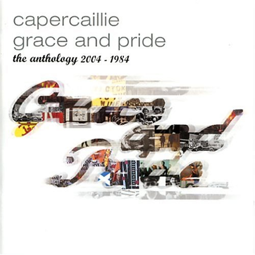 Grace and Pride: The Anthology 2004-1984