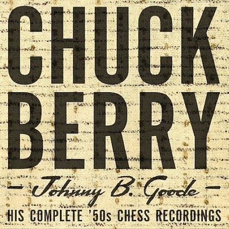 Chuck Berry Johnny B Goode