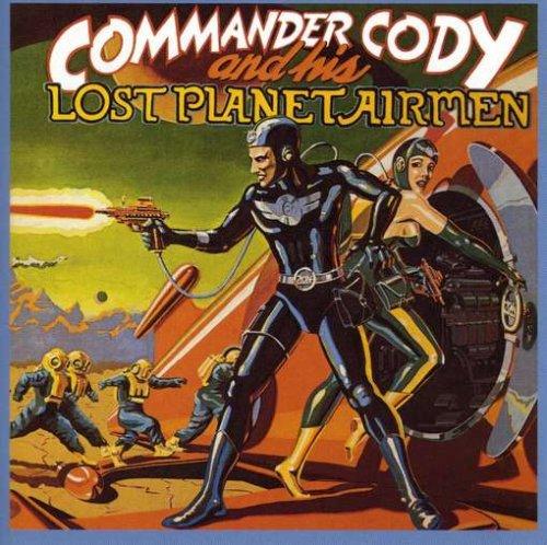 Commander Cody And His Lost Planet Airmen Lyrics Lyricspond