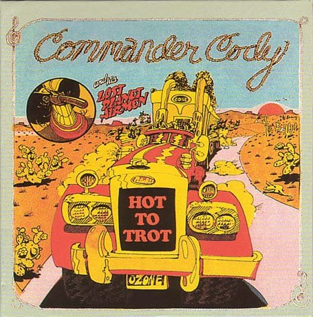 commander cody & his lost planet airmen live from deep in the heart of texas