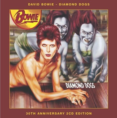 Diamond Dogs 30th Anniversary Edition