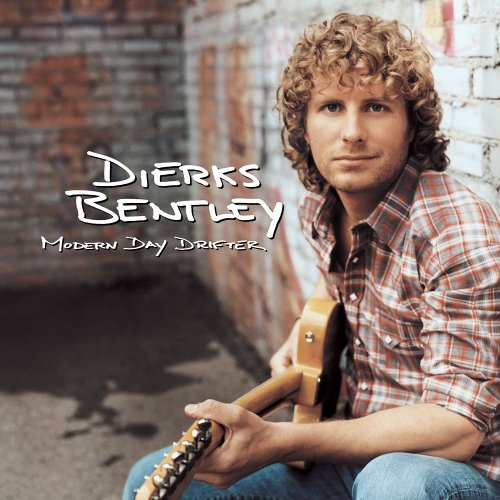 modern day drifter 2005 dierks bentley albums lyricspond. Cars Review. Best American Auto & Cars Review