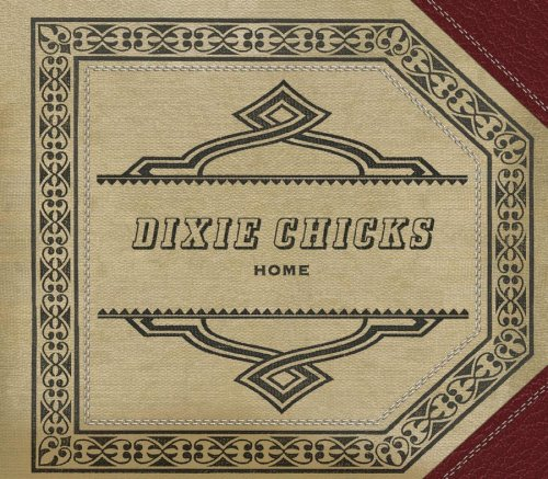 Home Dixie Chicks album - Wikipedia