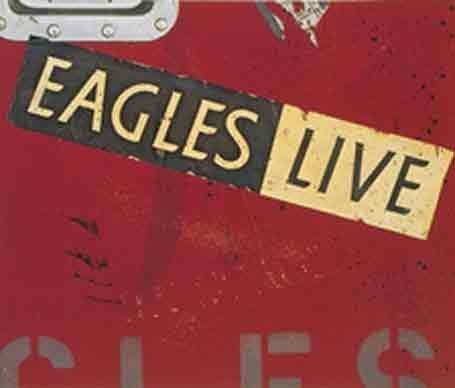 Eagles Live CD Cover Photo
