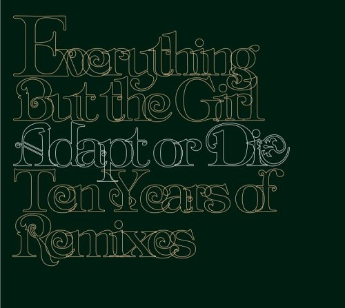 Love Each Other Or Perish: Everything But The Girl Lyrics