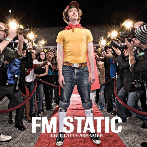 Fm static critically ashamed download