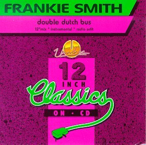 FRANKIE SMITH - Double Dutch Bus Album