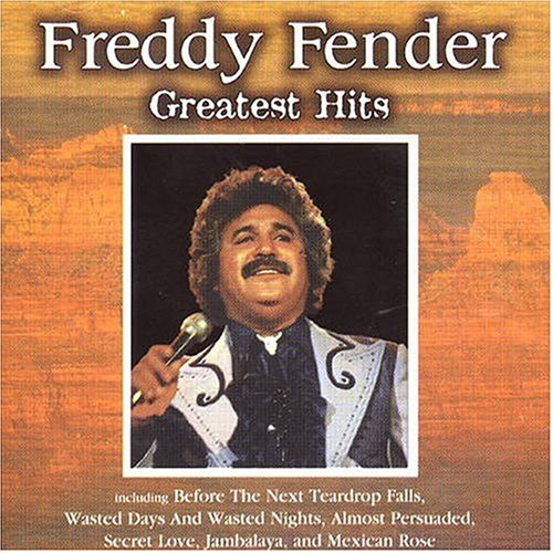 Freddy Fender - Greatest Hits (Master)