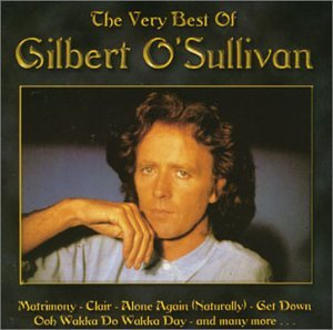 The Very Best of Gilbert O'Sullivan