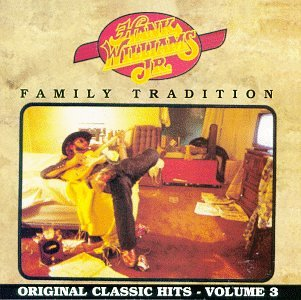 HANK WILLIAMS JR. - Family Tradition: Original Classic Hits, Vol ...