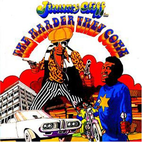 Jimmy Cliff The Harder They Come Many Rivers To Cross