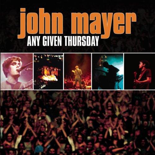 John Mayer Live In La: John Mayer Lyrics