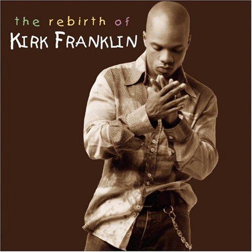 Kirk franklin song lyrics