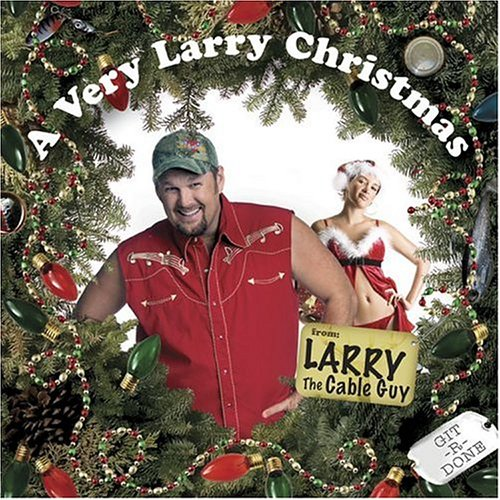 larry the cable guy lyrics