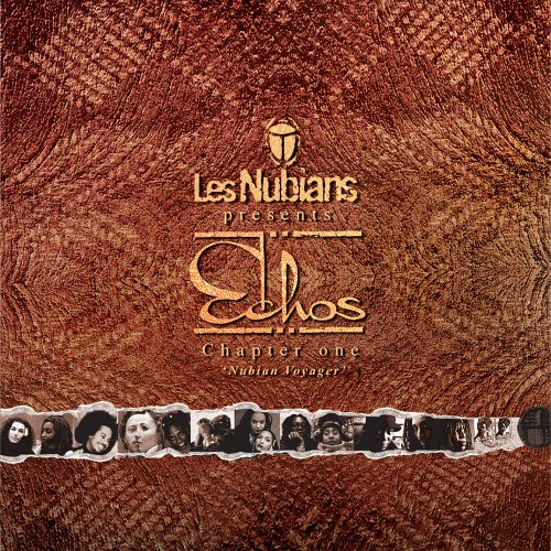 Les Nubians Presents Echos, Chapter One