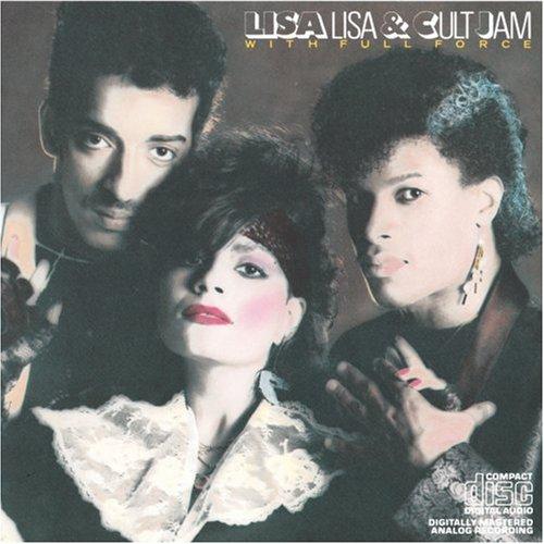 Lisa Lisa & Cult Jam* Lisa Lisa And Cult Jam·With Full Force - I Wonder If I Take You Home
