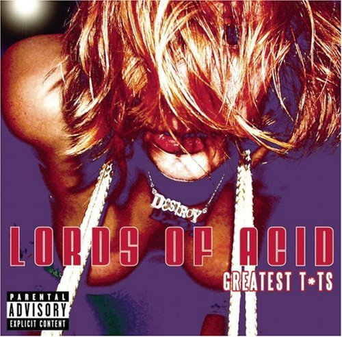 Lords Of Acid You Wanna Suck My Pussy 2