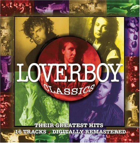 Loverboy Classics: Their
