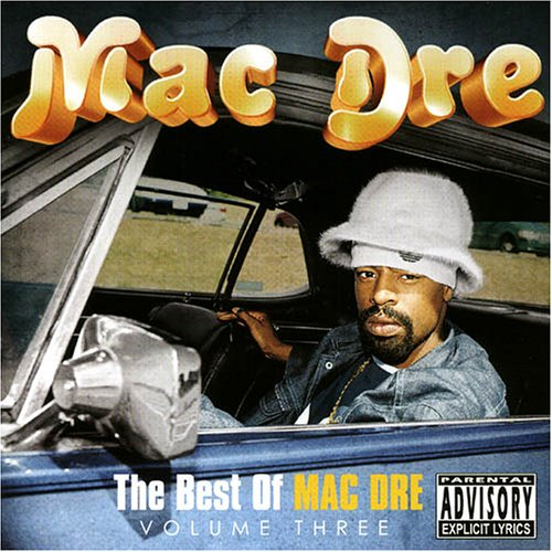 Mac Dre - Tha Best Of Mac Dre Volume Three