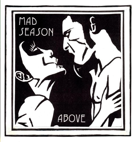 MAD SEASON - Above Album