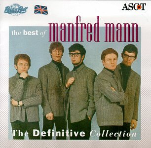 Manfred Mann She Needs Company Oh No Not My Baby