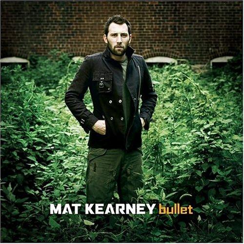 Bullet 2004 Mat Kearney Albums Lyricspond