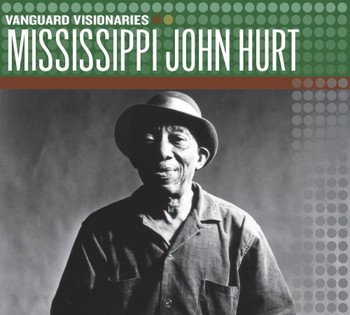Mississippi John Hurt (Vanguard Visionaries)