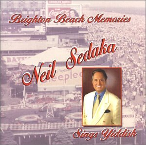 Brighton Beach Memories - Neil Sedaka Sings Yiddish