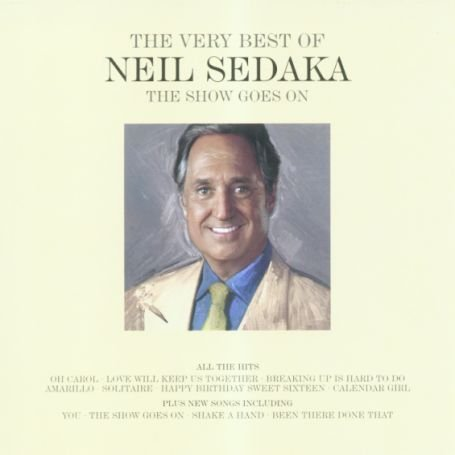 Show Goes On: The Very Best of Neil Sedaka