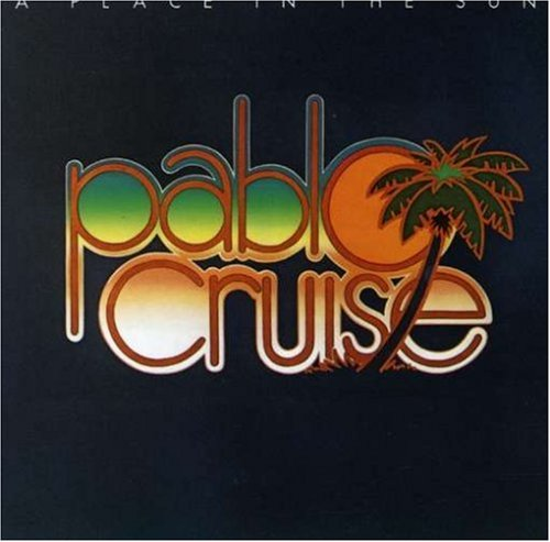 Pablo Cruise - Love Will Find A Way / Always Be Together