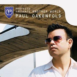 Paul Oakenfold Lyrics - LyricsPond