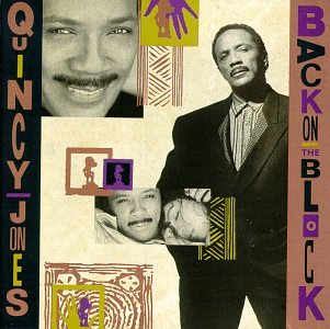 Back On The Block 2005 Quincy Jones Albums Lyricspond