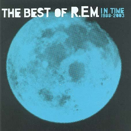 In Time: The Best of R.E.M. 1988-2003 (2003) - R.E.M ...