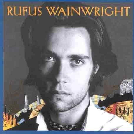 Rufus Wainwright - Rufus Wainwright