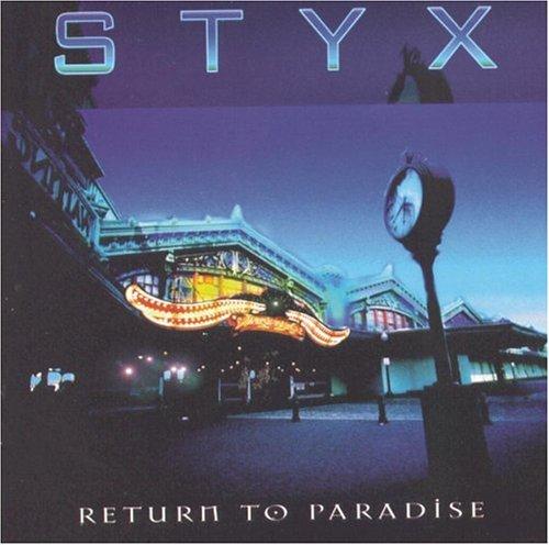 Return to Paradise (1997) - Styx Albums