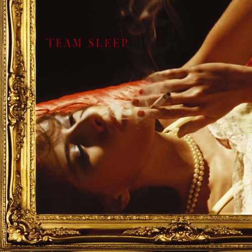 http://image.lyricspond.com/image/t/artist-team-sleep/album-team-sleep/cd-cover.jpg