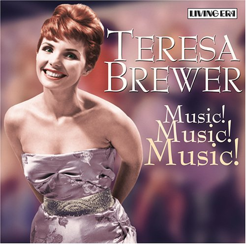Teresa Brewer - Music, Music, Music / School Days