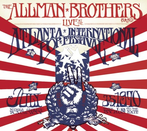 Live at the Atlanta International Pop Festival: July 3 & 5, 1970