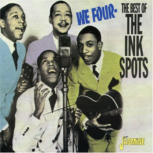 We Four: The Best of the Ink Spots