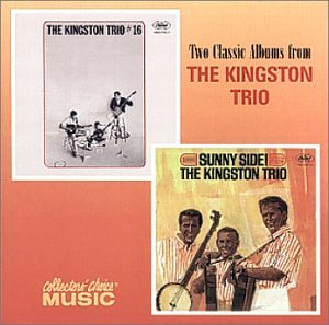 Kingston Trio #16/Sunny Side!