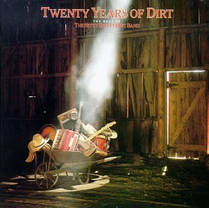 Twenty Years of Dirt: The Best of The Nitty Gritty Dirt Band