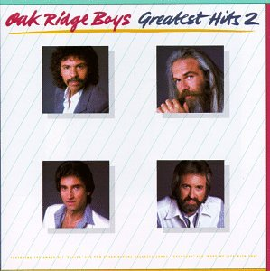 """The Oak Ridge Boys - Greatest Hits, Vol. 2"""