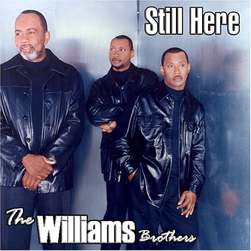 I m Still Here- The Williams Brother s Chords - Chordify