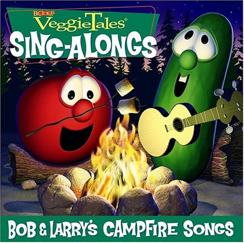 Veggie Tales: Bob and Larry's Campfire Songs