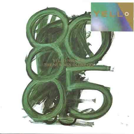 Yello - 1980-1985 The New Mix In One Go (Extraits)